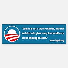 Thinking of Jesus (Pro Obama) Bumper Bumper Sticker