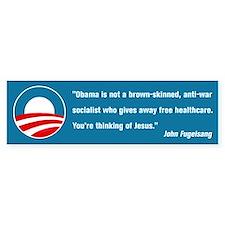 Thinking of Jesus (Pro Obama) Bumper Stickers
