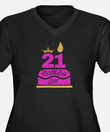 21st Birthday Girl Pink Princess Plus Size T-Shirt