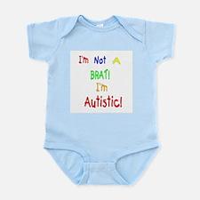 Autistic not a Brat Infant Creeper