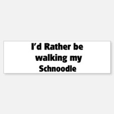 Rather: Schnoodle Bumper Bumper Bumper Sticker