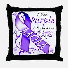 I Wear Purple I Love My Mom Throw Pillow