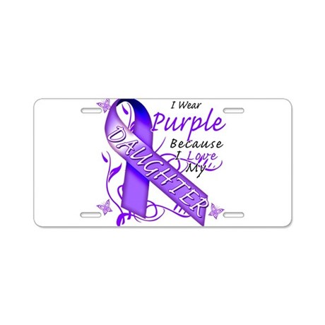 I Wear Purple I Love My Daugh Aluminum License Pla