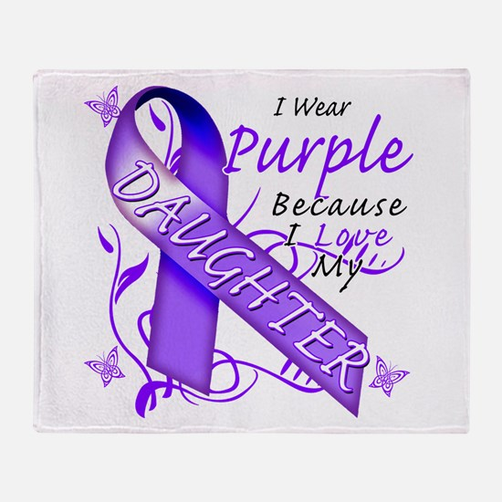 I Wear Purple I Love My Daugh Throw Blanket