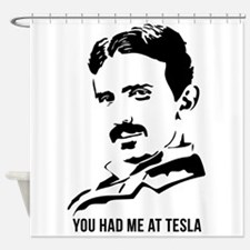 You had me at Tesla Shower Curtain