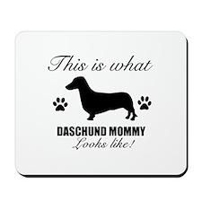 Daschund Mommy Mousepad