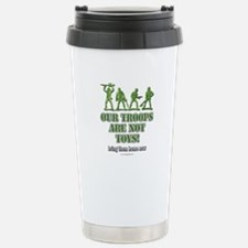 Our Troops... Travel Mug