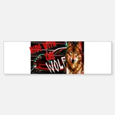 ride with the wolf Sticker (Bumper)