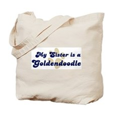 My Sister: Goldendoodle Tote Bag
