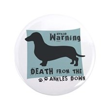 "Doxie Warning 3.5"" Button"