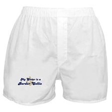 My Sister: Border Collie Boxer Shorts