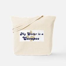 My Sister: Cavapoo Tote Bag