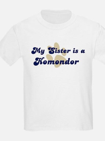 My Sister: Komondor Kids T-Shirt