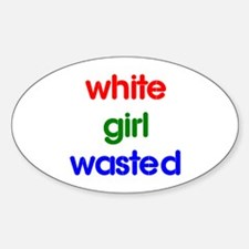 White Girl Wasted Decal