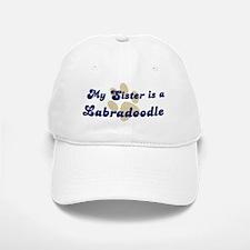My Sister: Labradoodle Baseball Baseball Cap
