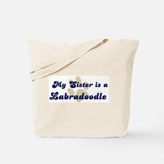 My Sister: Labradoodle Tote Bag