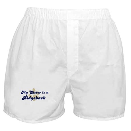 My Sister: Ridgeback Boxer Shorts