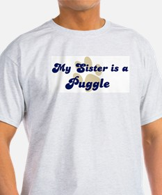 My Sister: Puggle Ash Grey T-Shirt
