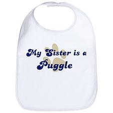 My Sister: Puggle Bib