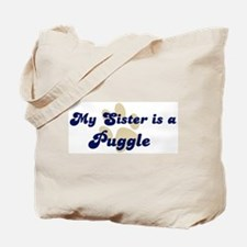 My Sister: Puggle Tote Bag