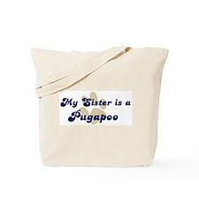 My Sister: Pugapoo Tote Bag