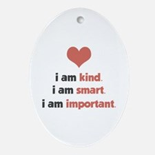 I Am Kind Ornament (Oval)