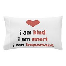 I Am Kind Pillow Case