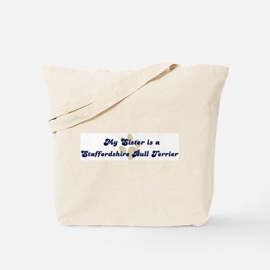My Sister: Staffordshire Bull Tote Bag