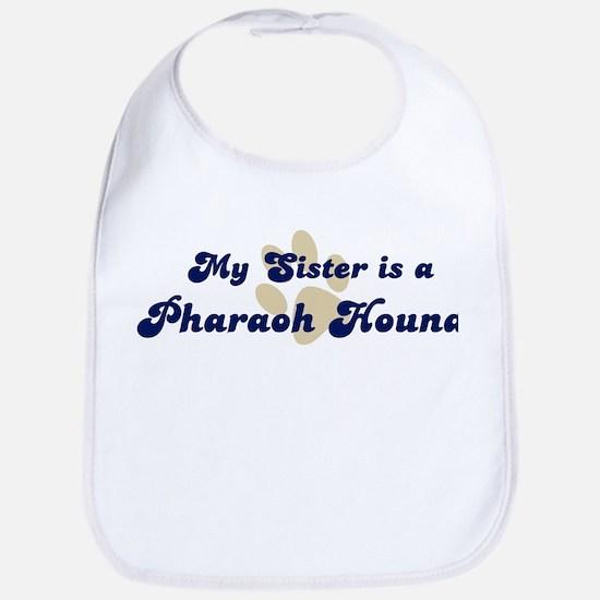 My Sister: Pharaoh Hound Bib