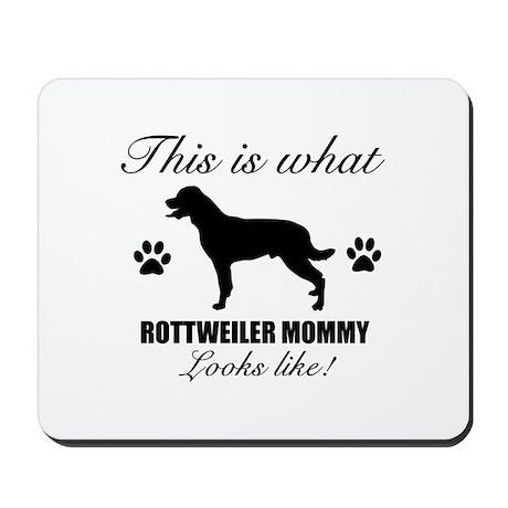Rottweiler Mommy Mousepad