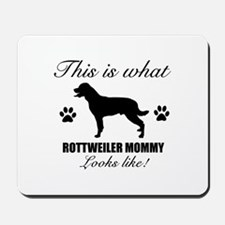 Rottweiler Mommy Mousepad