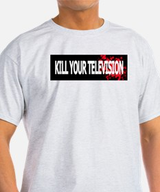 Kill Your Television! Ash Grey T-Shirt
