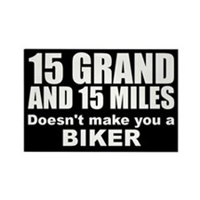 15 Grand & 15 Miles... Magnet