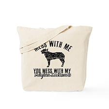 Mess With My Belgian Laekenois Tote Bag