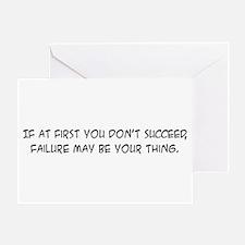 Failure - Greeting Card
