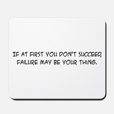 Failure - Mousepad