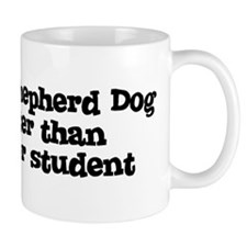 Honor Student: My Dutch Sheph Mug
