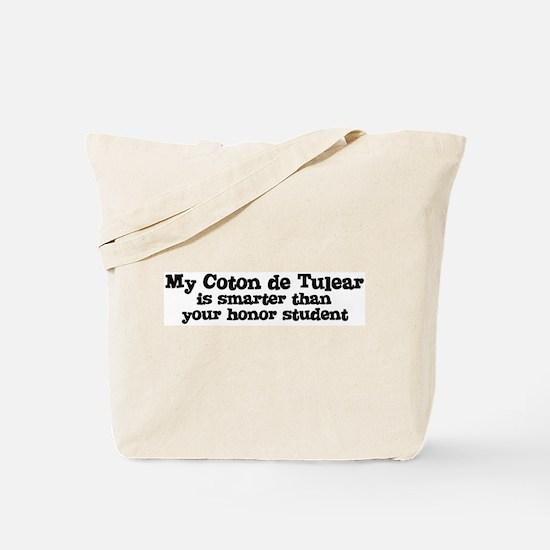 Honor Student: My Coton de Tu Tote Bag