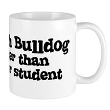 Honor Student: My French Bull Mug