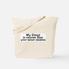 Honor Student: My Corgi Tote Bag