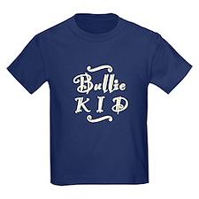 Bullie KID T
