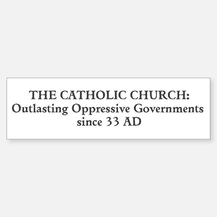 Outlasting Oppressive Governments Bumper Bumper Bumper Sticker