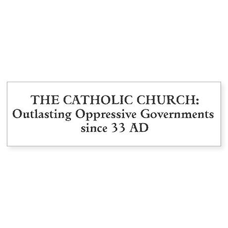 Outlasting Oppressive Governments Bumper Sticker