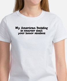 Honor Student: My American Bu Women's T-Shirt