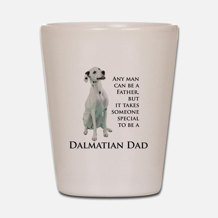 Dalmatian Dad Shot Glass