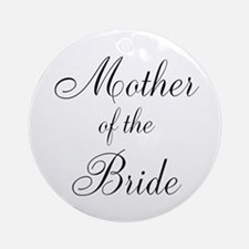 Mother of the Bride Black Scr Ornament (Round)