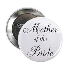 """Mother of the Bride Black Scr 2.25"""" Button"""