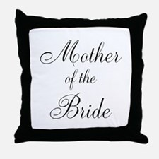 Mother of the Bride Black Scr Throw Pillow
