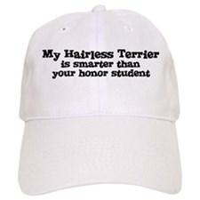 Honor Student: My Hairless Te Baseball Cap