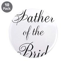 """Father of the Bride Black Scr 3.5"""" Button (10 pack"""